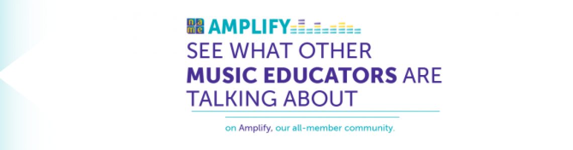 Amplify_-rotator-_1170x400-for-NAfME